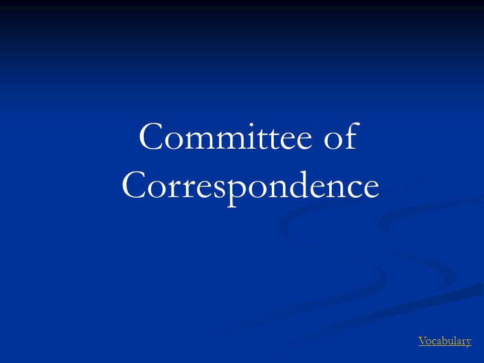Committee of Correspondence Vocabulary