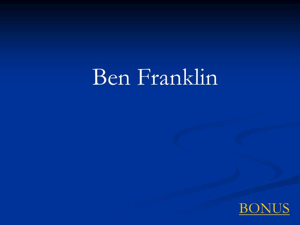 BONUS Ben Franklin
