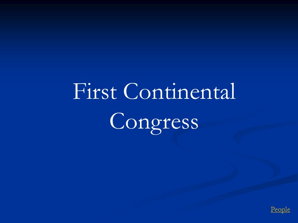 First Continental Congress People