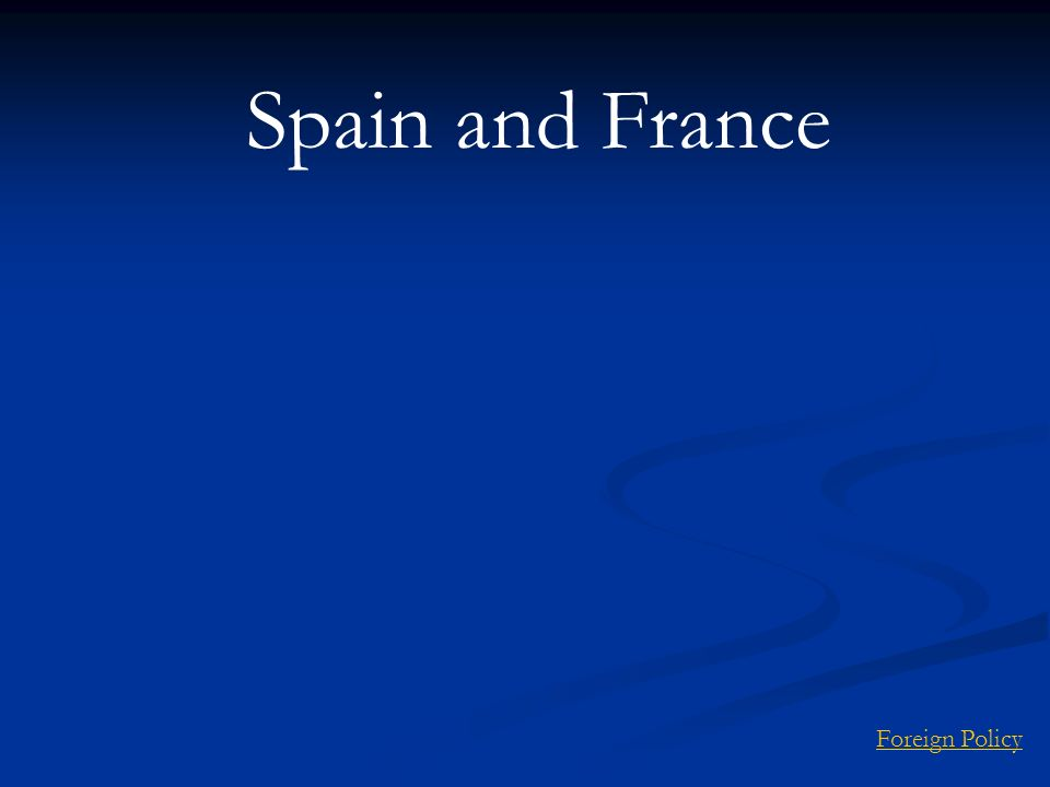 Spain and France Foreign Policy