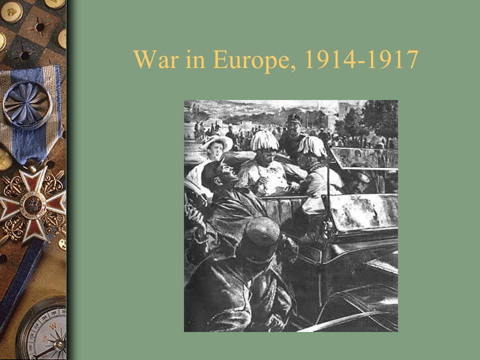 War in Europe, 1914-1917