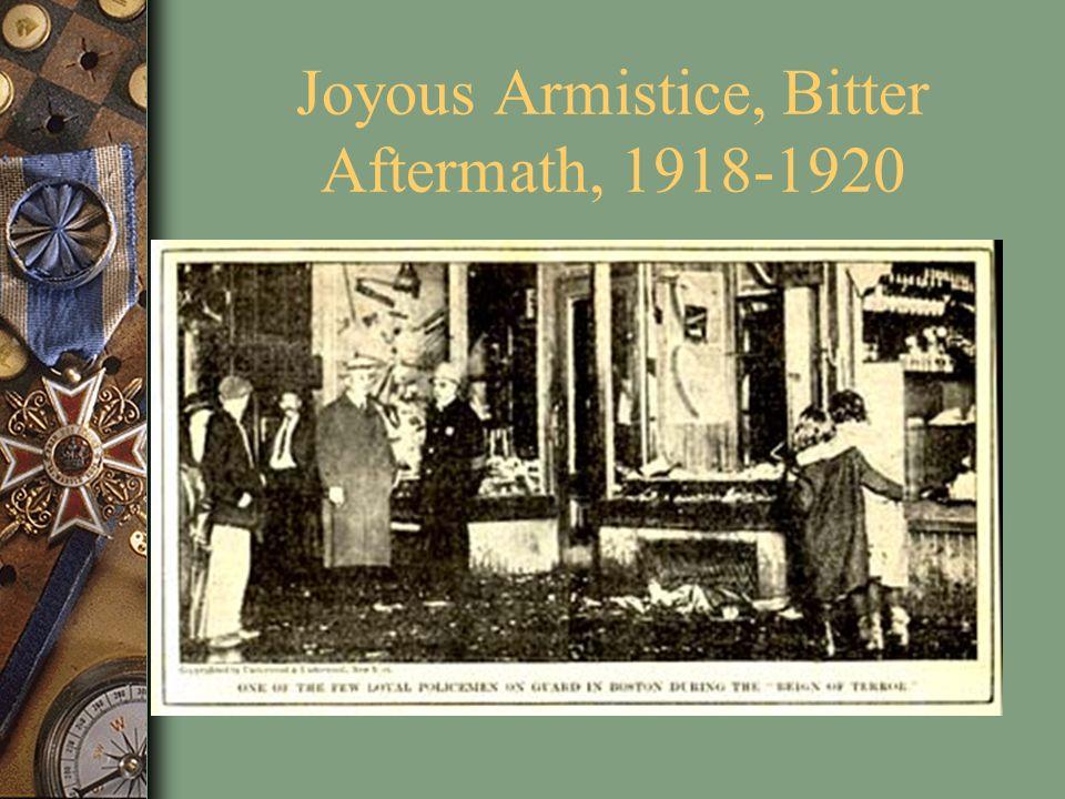 Joyous Armistice, Bitter Aftermath, 1918-1920