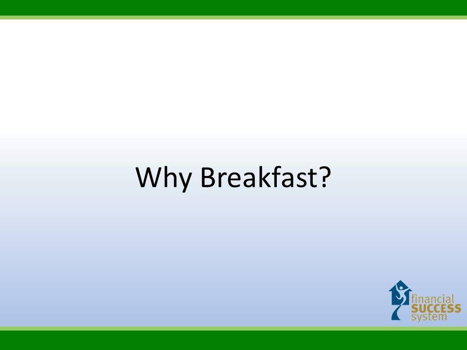 Why Breakfast?