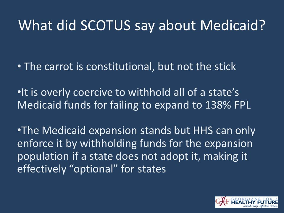 What did SCOTUS say about Medicaid.