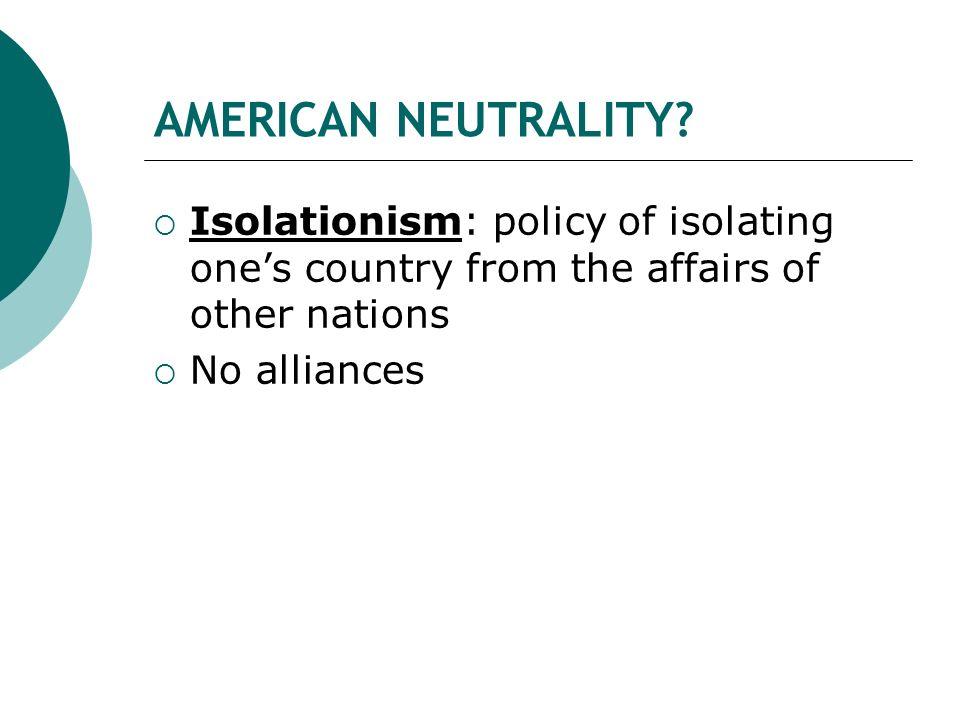AMERICAN NEUTRALITY.