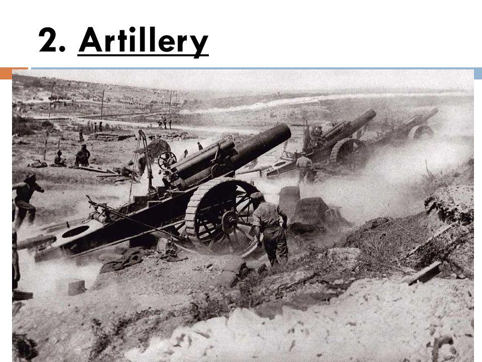 2. Artillery
