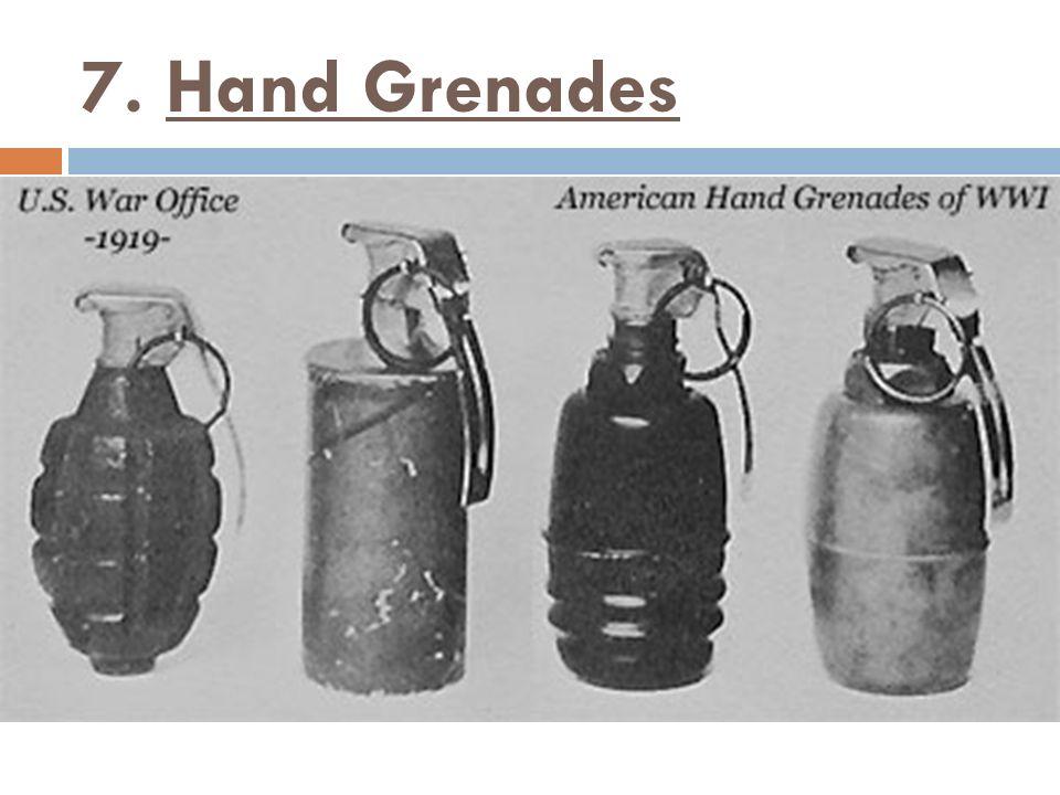 7. Hand Grenades
