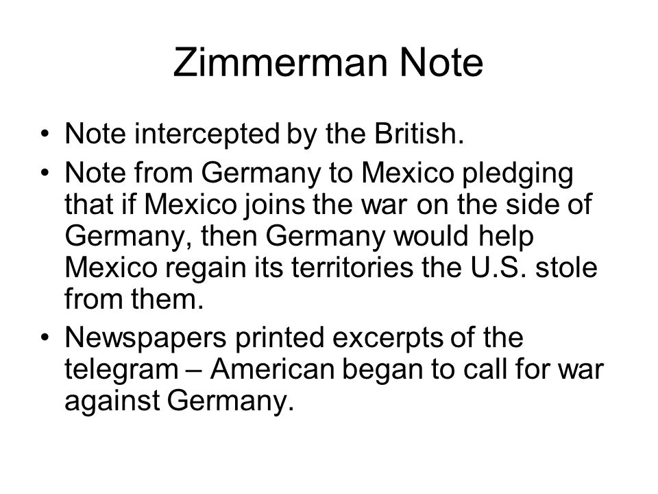 Zimmerman Note Note intercepted by the British.