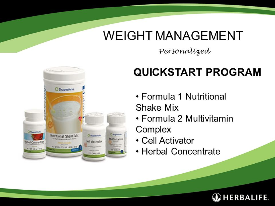 Personalized QUICKSTART PROGRAM Formula 1 Nutritional Shake Mix Formula 2 Multivitamin Complex Cell Activator Herbal Concentrate WEIGHT MANAGEMENT