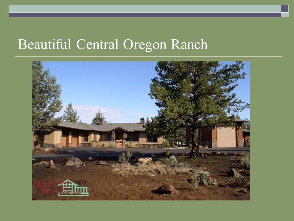 Beautiful Central Oregon Ranch