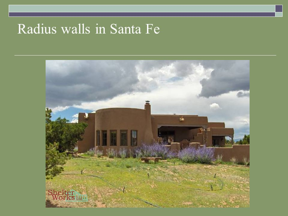 Radius walls in Santa Fe