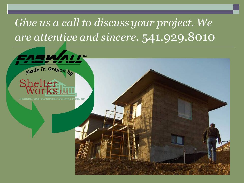 Give us a call to discuss your project. We are attentive and sincere. 541.929.8010