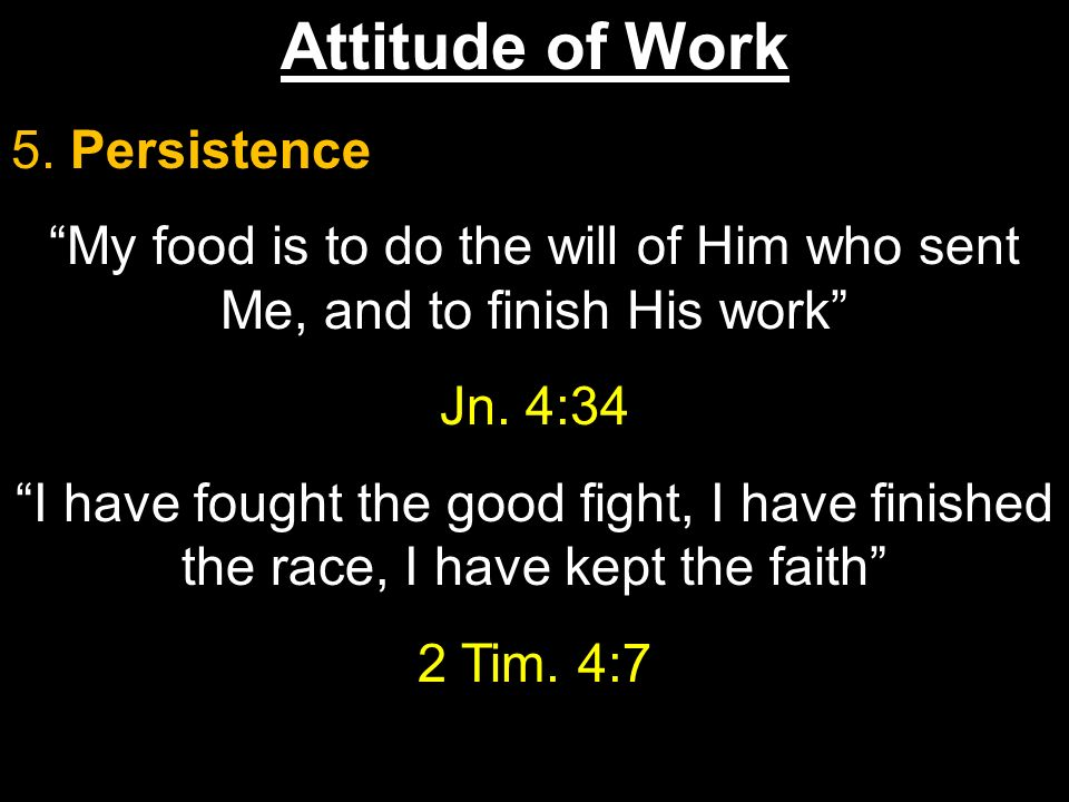 Attitude of Work 5.