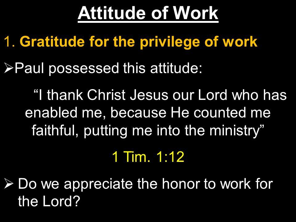 Attitude of Work 1.