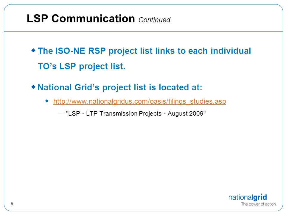 5 LSP Communication Continued The ISO-NE RSP project list links to each individual TOs LSP project list.