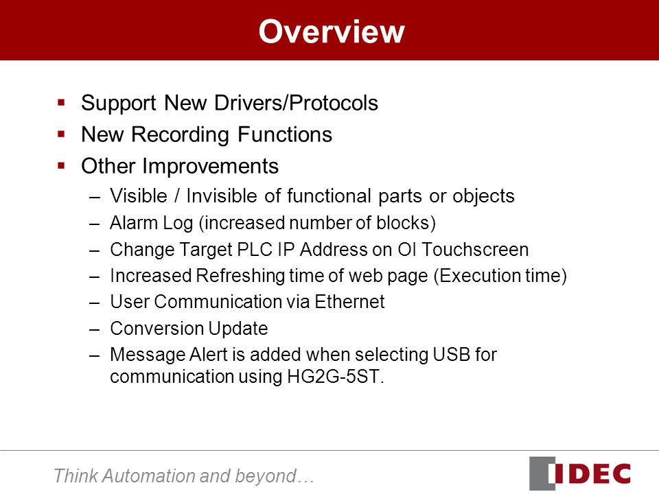 Think Automation and beyond… Overview Support New Drivers/Protocols New Recording Functions Other Improvements –Visible / Invisible of functional part
