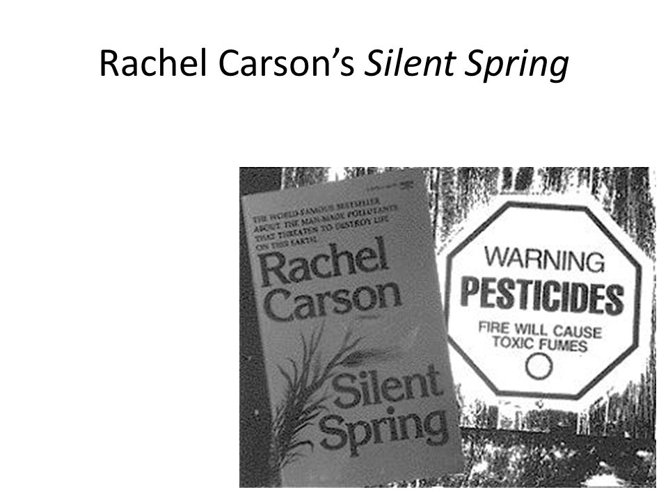 Rachel Carsons Silent Spring