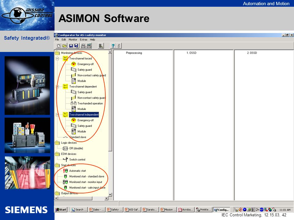 Automation and Motion IEC Control Marketing, , 42 Safety Integrated® ASIMON Software