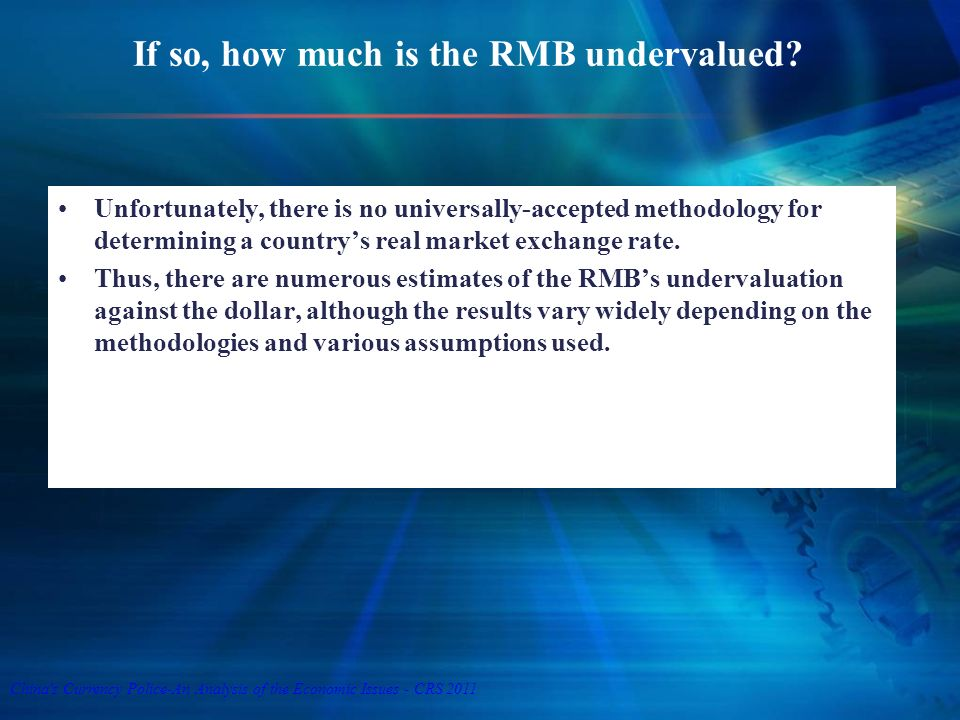 If so, how much is the RMB undervalued.