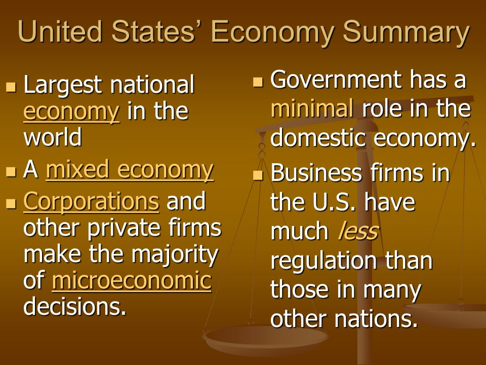 United States Economy Summary Largest national economy in the world Largest national economy in the world economy A mixed economy A mixed economymixed