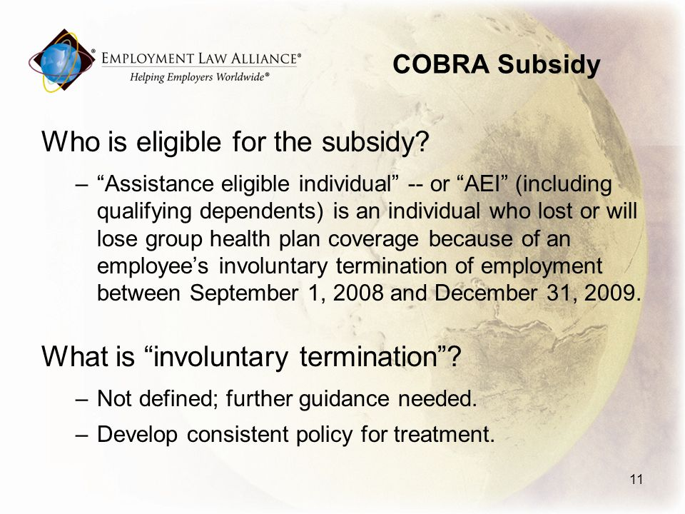 COBRA Subsidy Who is eligible for the subsidy.