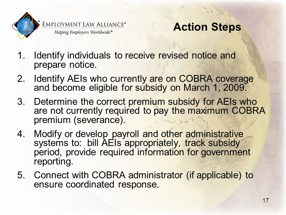 Action Steps 1.Identify individuals to receive revised notice and prepare notice.