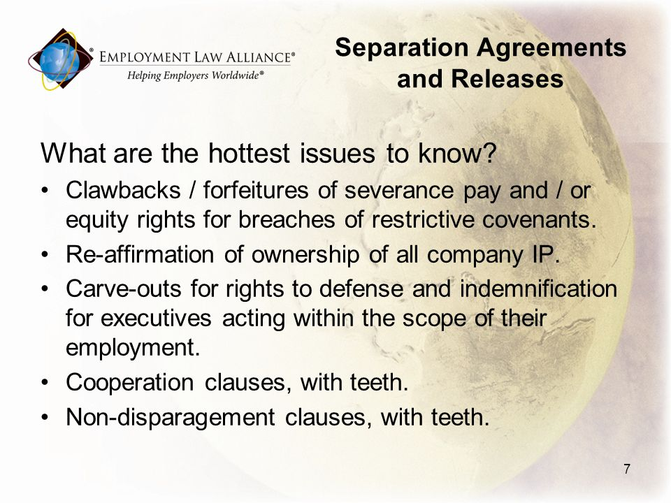 Separation Agreements and Releases What are the hottest issues to know.