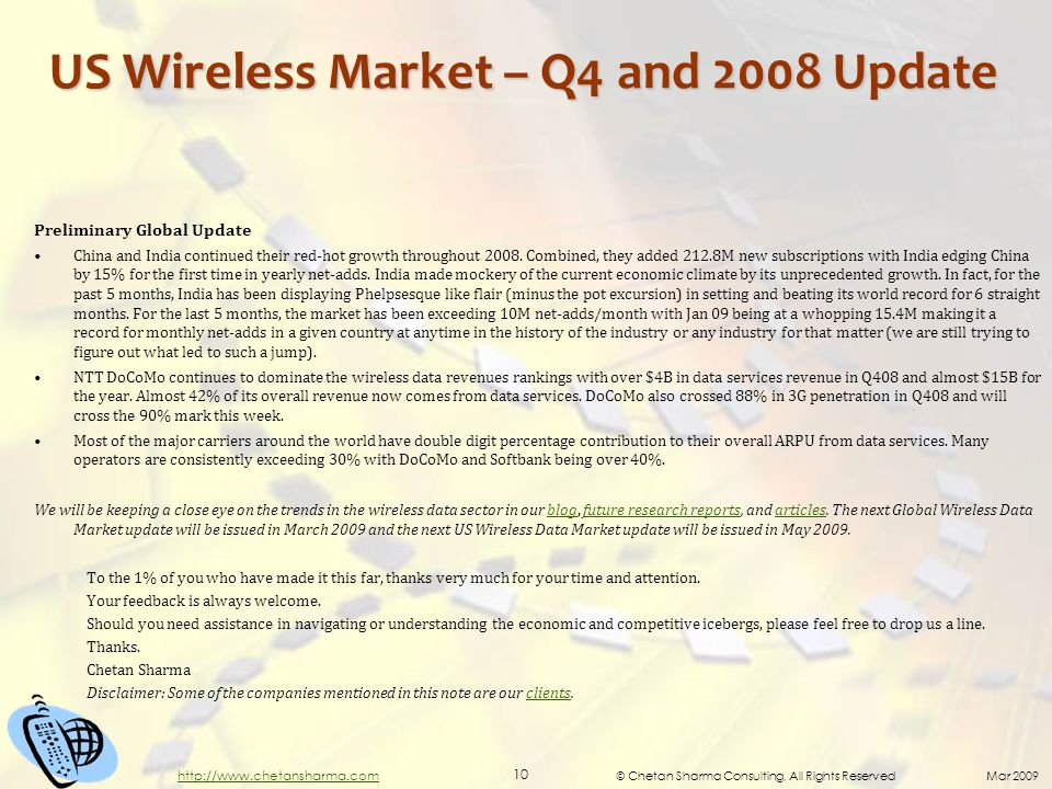 © Chetan Sharma Consulting, All Rights Reserved Mar 2009 10 http://www.chetansharma.com US Wireless Market – Q4 and 2008 Update Preliminary Global Upd