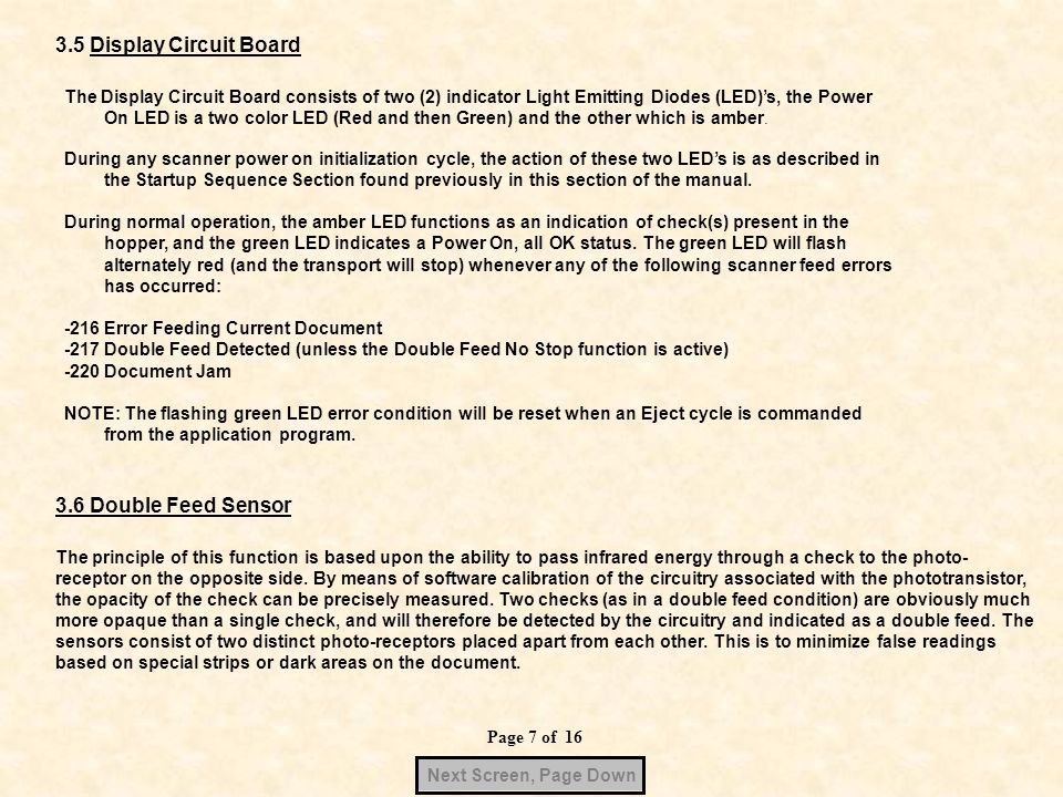 Page 7 of 16 Next Screen, Page Down 3.5 Display Circuit Board The Display Circuit Board consists of two (2) indicator Light Emitting Diodes (LED)s, th