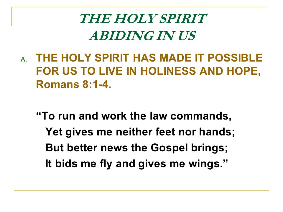 THE HOLY SPIRIT ABIDING IN US A.