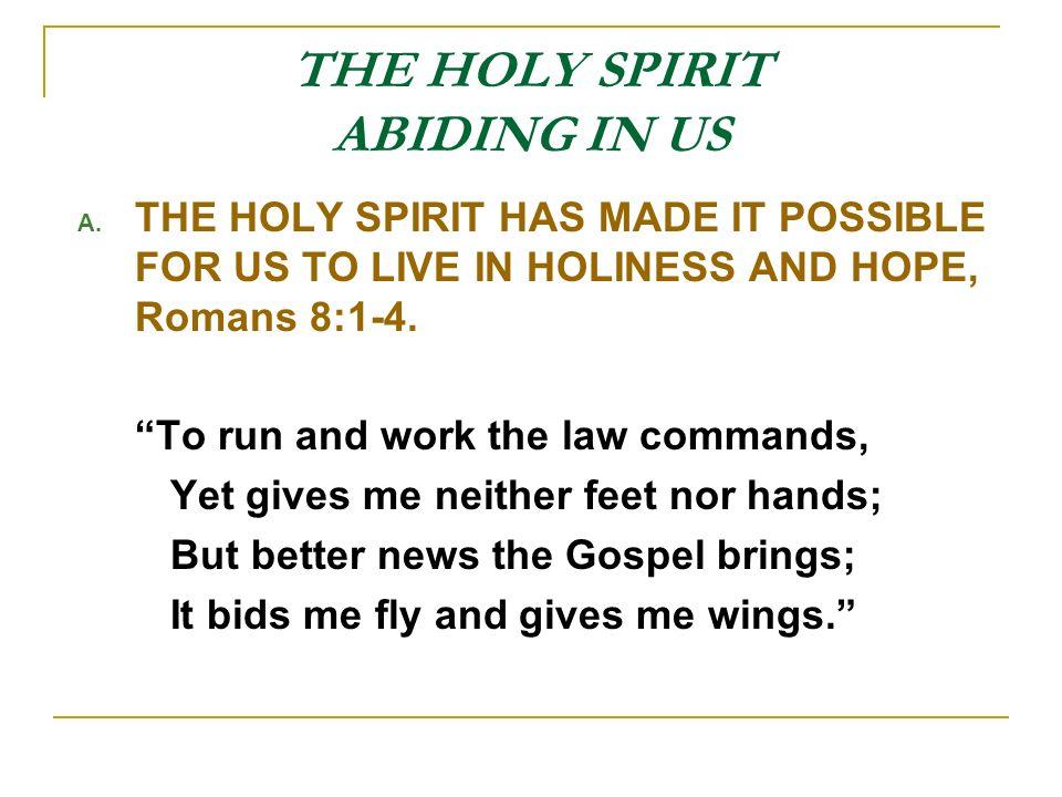 THE HOLY SPIRIT ABIDING IN US B.
