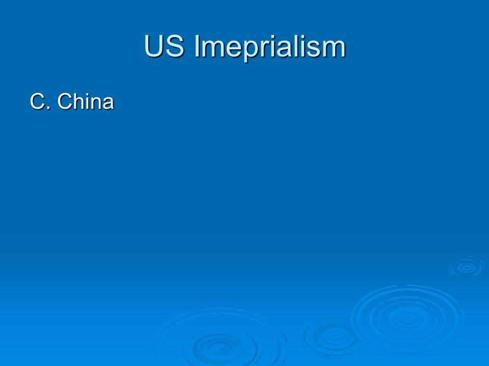 US Imeprialism C. China