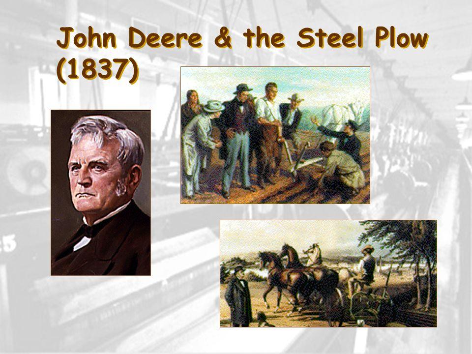 John Deere & the Steel Plow (1837)