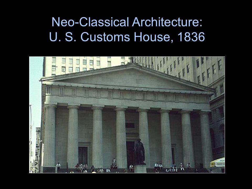Neo-Classical Architecture: U. S. Customs House, 1836