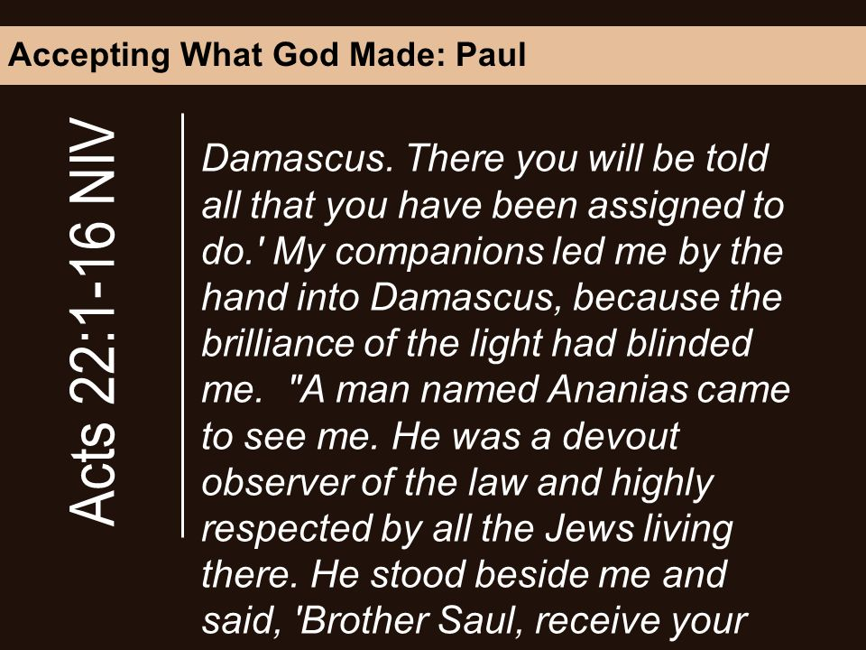 Accepting What God Made: Paul Damascus.