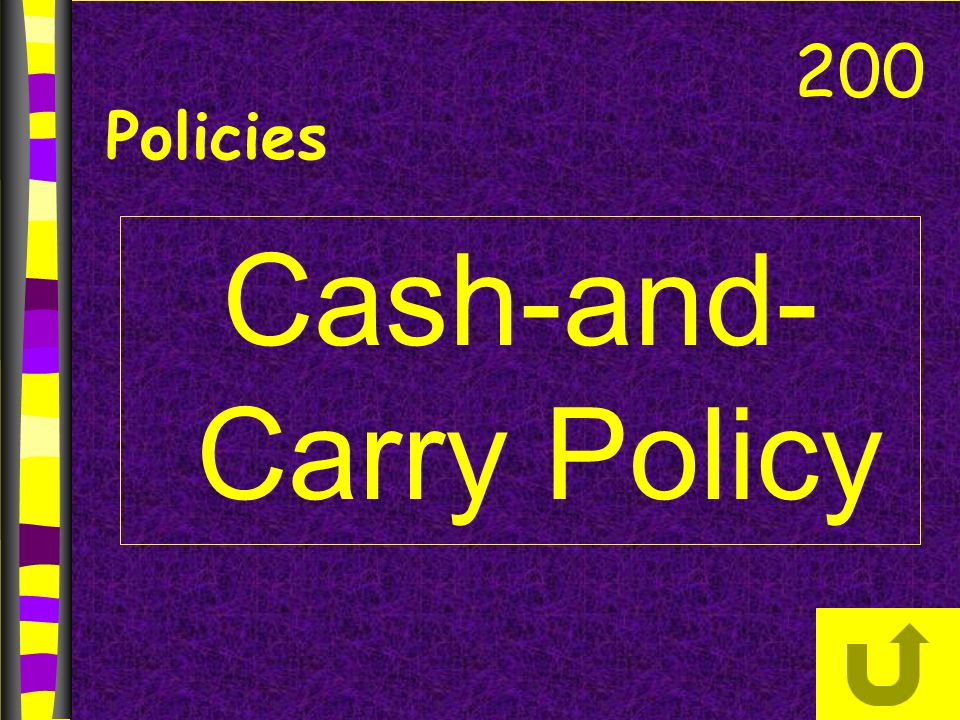Cash-and- Carry Policy 200 Policies