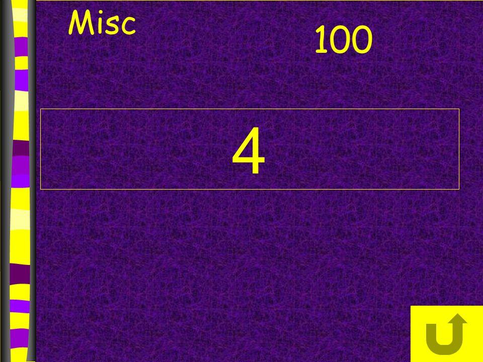 4 Misc