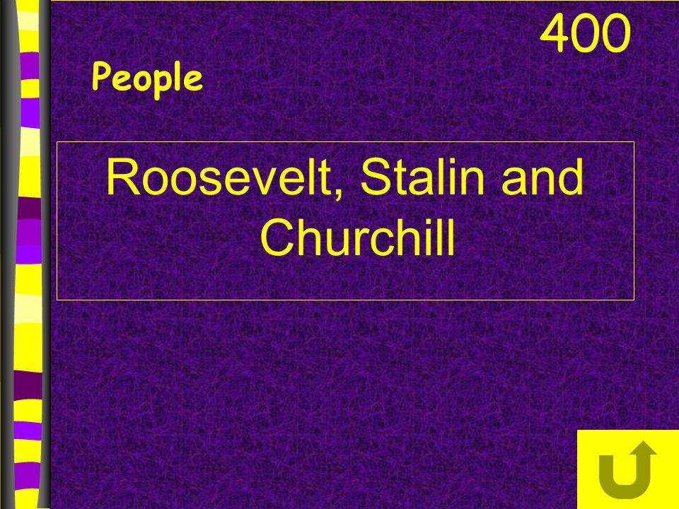 Roosevelt, Stalin and Churchill 400 People