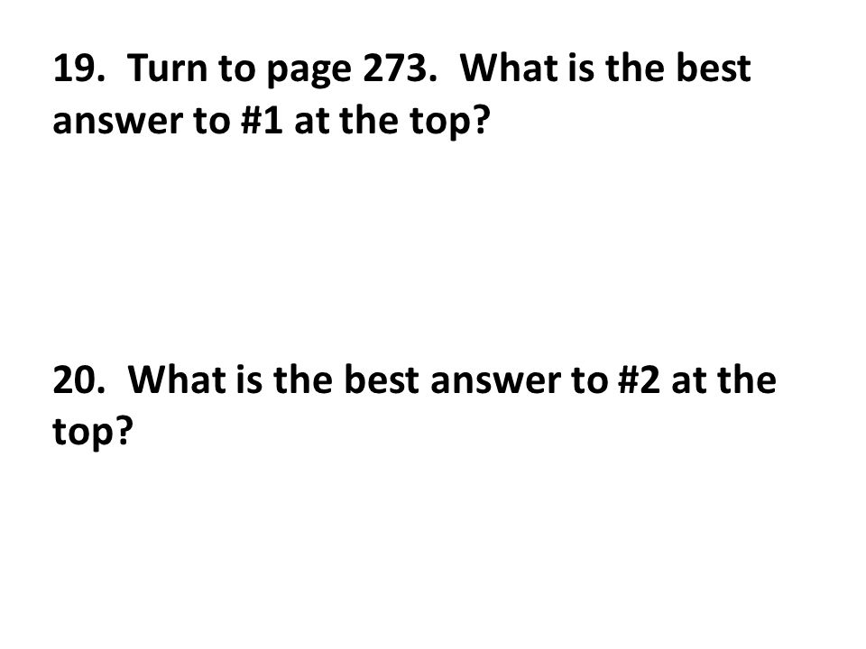 19. Turn to page 273. What is the best answer to #1 at the top.