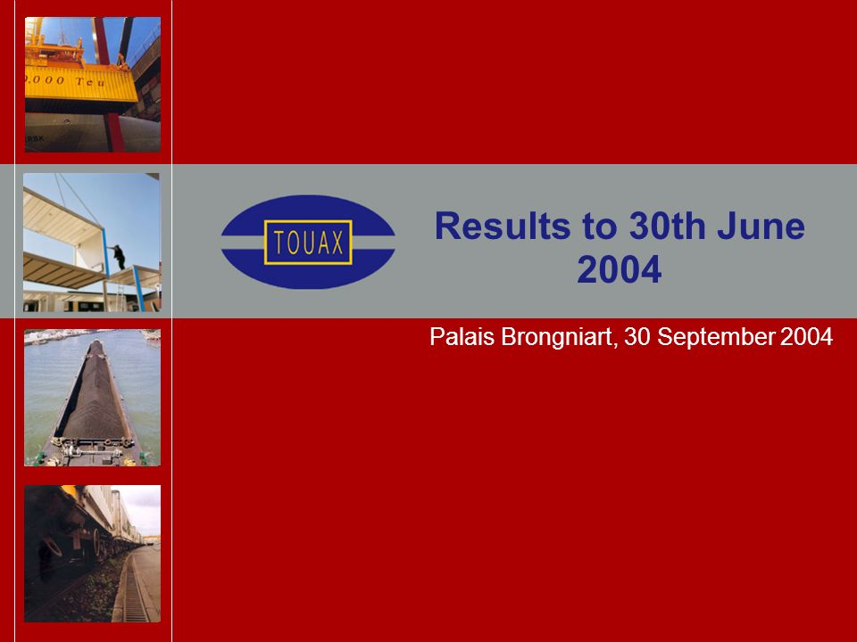 Results to 30th June 2004 Palais Brongniart, 30 September 2004
