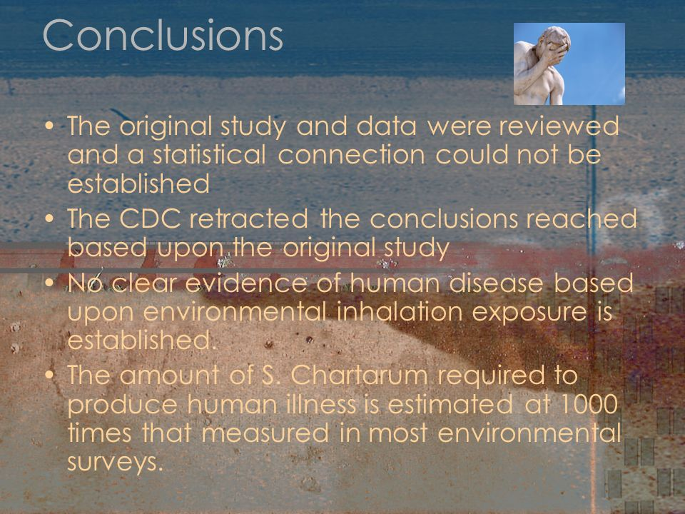 Conclusions The original study and data were reviewed and a statistical connection could not be established The CDC retracted the conclusions reached