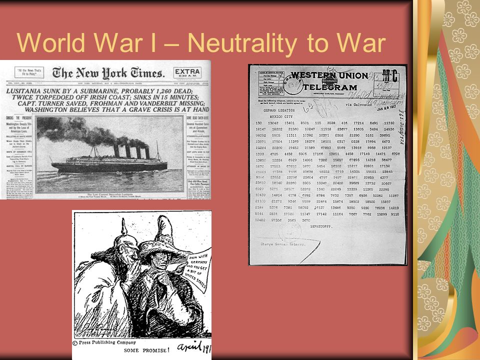 World War I – Neutrality to War