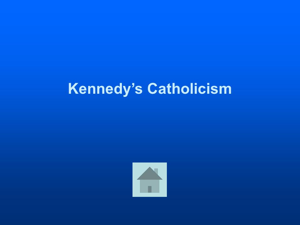 Kennedys Catholicism