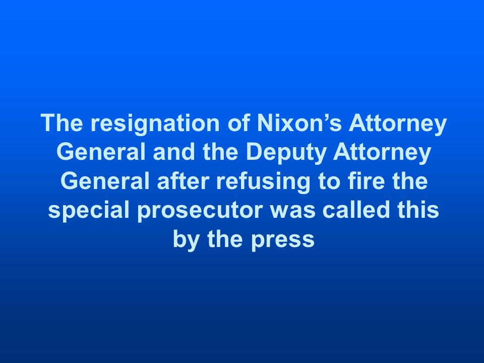 The resignation of Nixons Attorney General and the Deputy Attorney General after refusing to fire the special prosecutor was called this by the press