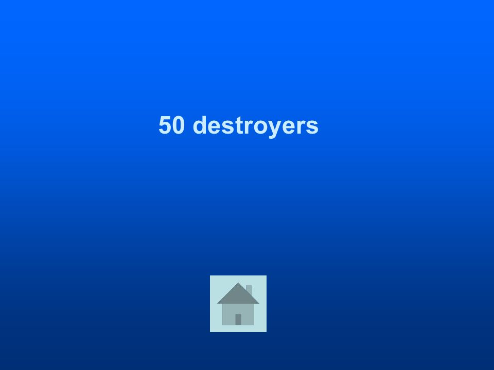 50 destroyers