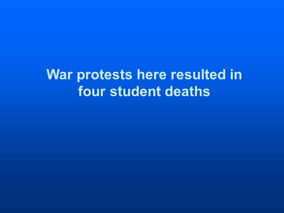 War protests here resulted in four student deaths
