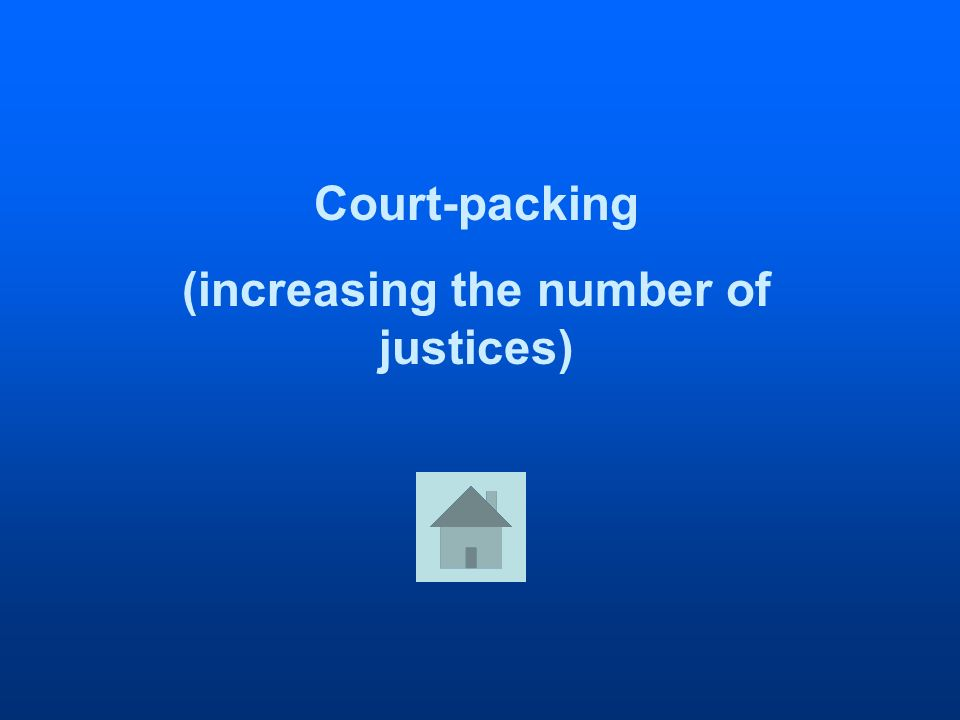 Court-packing (increasing the number of justices)