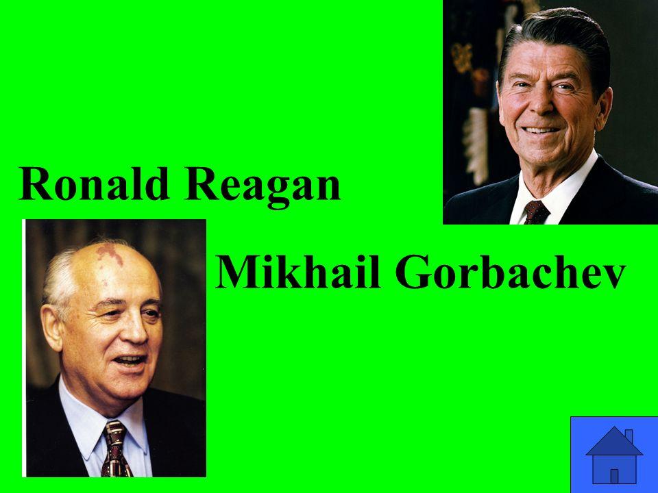 Ronald Reagan Mikhail Gorbachev