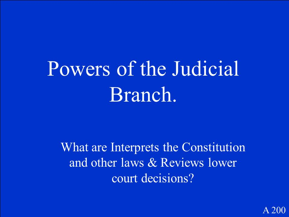 Powers of the Judicial Branch.