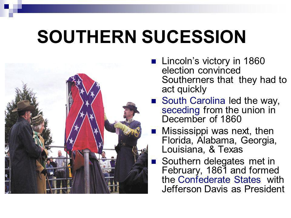 THE CIVIL WAR BEGINS: SECTION 2 The first battle of the Civil War (1861-1865) was fought at Fort Sumter, South Carolina on April 12, 1861 Soon after, Virginia, Arkansas, North Carolina and Tennessee seceded (Confederate states = 11) Virginia split on whether to leave Union (West Virginia formed)